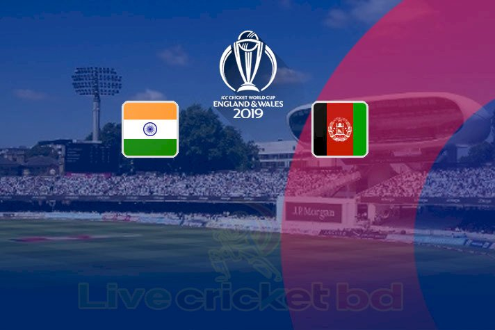 World Cup 2019, India vs Afghanistan cricket match live