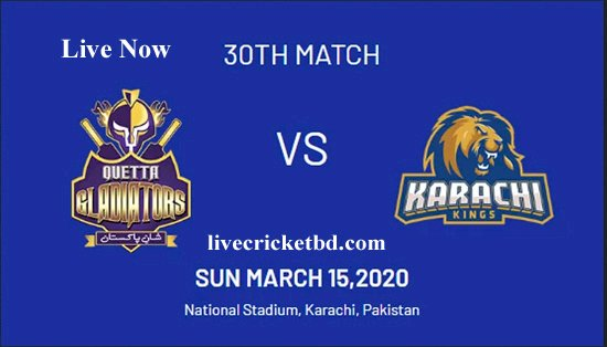 Match 30, Karachi Kings vs Quetta Gladiators